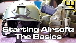 Starting out with Airsoft: The Basics / What You Need to Know - Beginners Guide