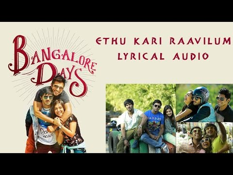 Ethu Kari Raavilum- Bangalore Days | Dulquer Salman| Parvathy Menon| Full Song HD Lyrical Audio