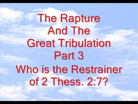The Rapture And The Great Tribulation Part 3