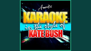 Cloudbusting (In the Style of Kate Bush) (Karaoke Version)