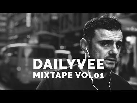 DailyVee Mixtape VOL 01 hiphop