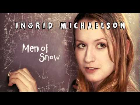 Ingrid Michaelson - Men of Snow