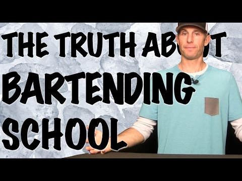 THE TRUTH ABOUT BARTENDING SCHOOL - Bartending 101
