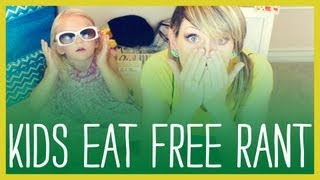 Kids Eat Free Rant