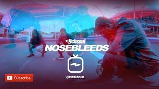 Rich Soul - NOSEBLEEDS (IGTV Music Video)