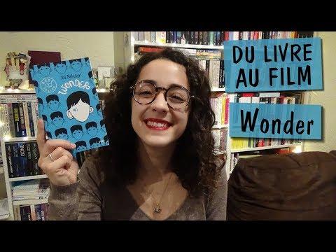 Du livre au film   Wonder ♥ de R.J Palacio