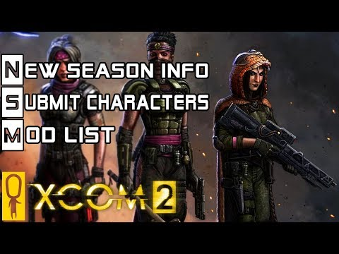 NEW XCOM Campaign Details! Everything You Need To Know About Character Submissions, Mods, Etc