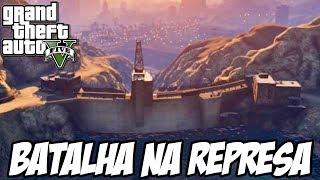 GTA V - Batalha pela REPRESA