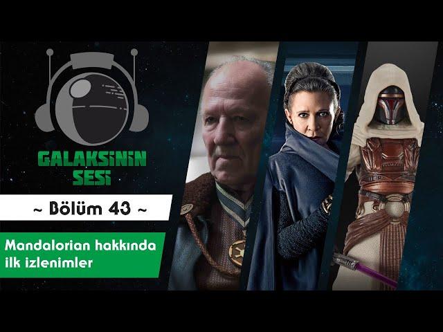 EP 43 -  Mandalorian hakkında ilk izlenimler