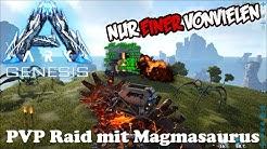 [1080p/deutsch] ARK Genesis - PVP Raid mit dem Magmasaurus ARK: Survival Evolved