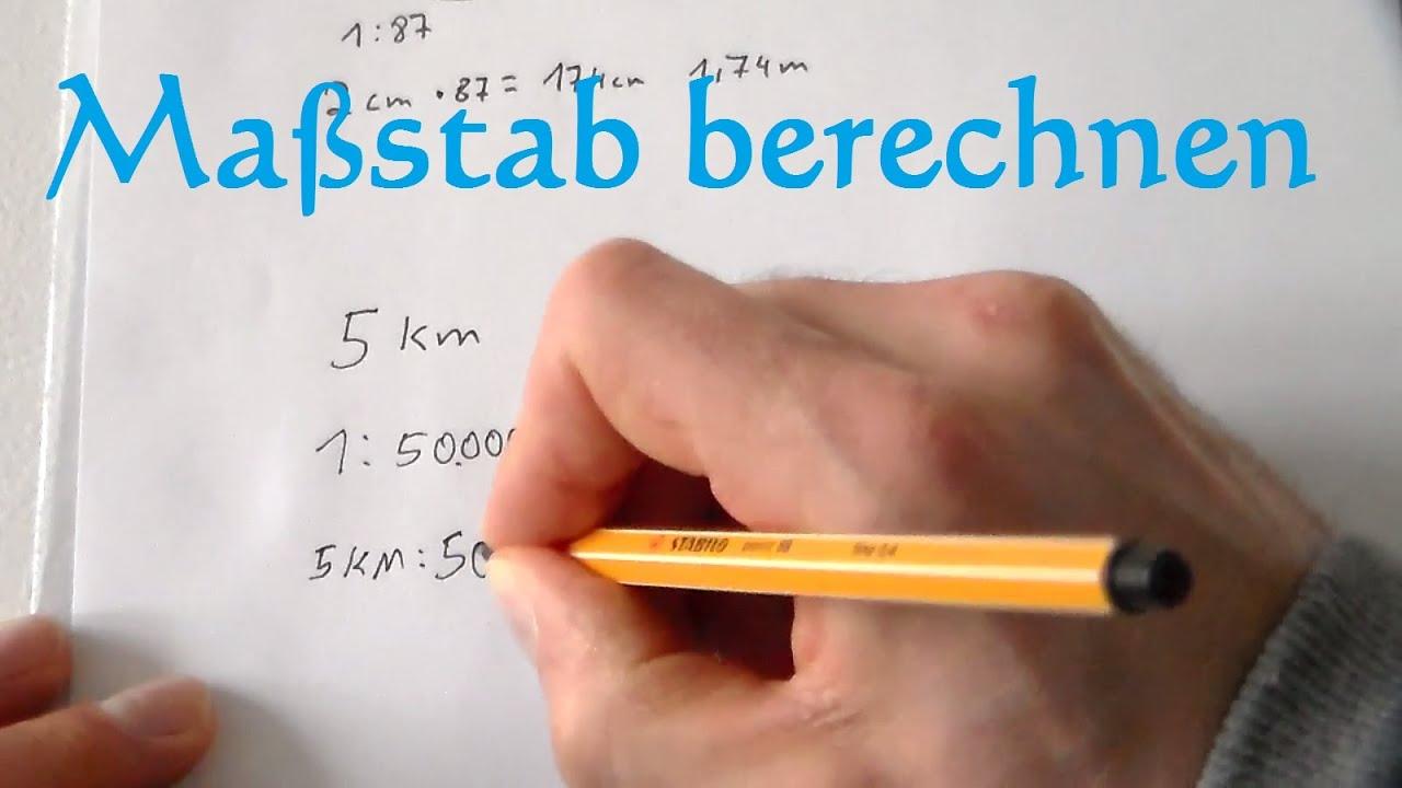 Maßstab Berechnen Und Maßstab Umrechnen Mathe Anleitung Youtube