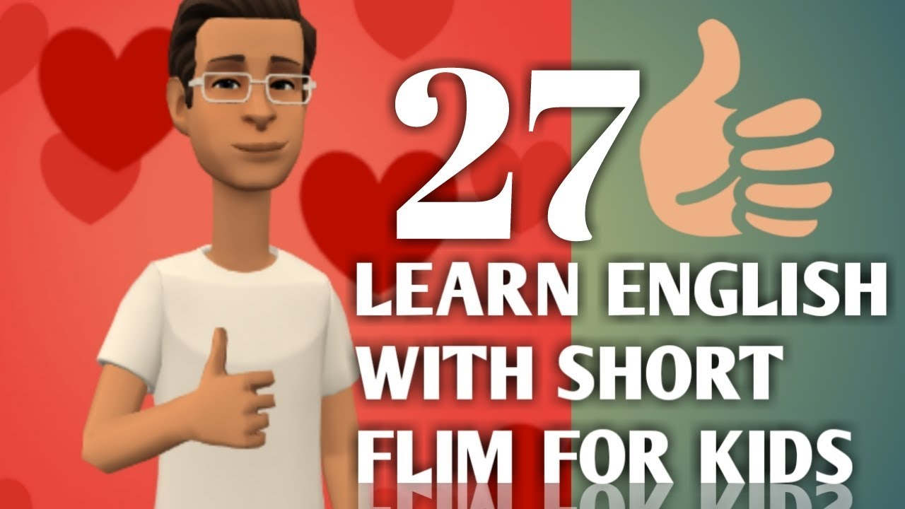 Learn/Practice english conversation with short films:27