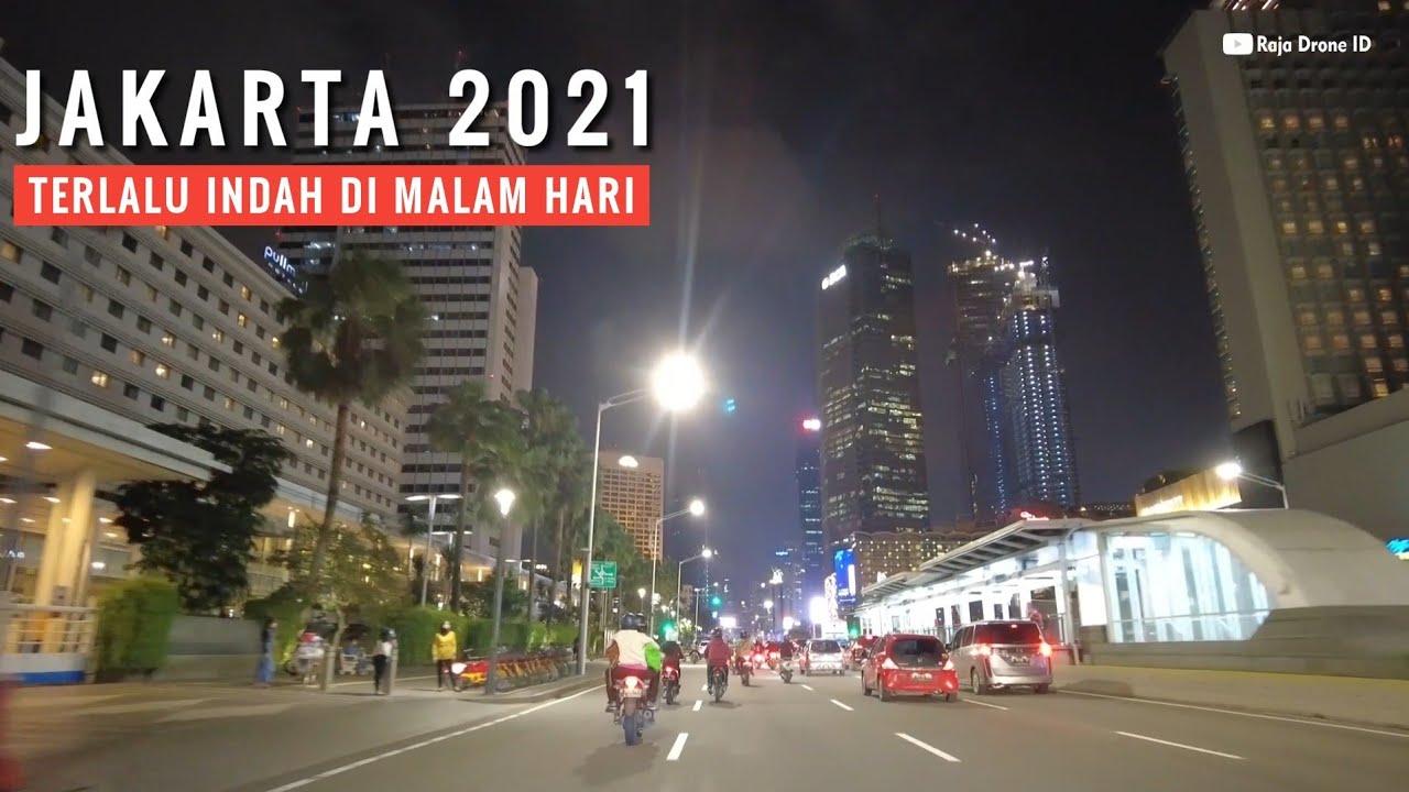 Jakarta Malam Hari 2021 Ibukota Negara Yang Sangat Indah Dan Maju Youtube