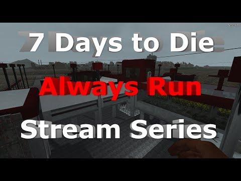 7 Days to Die - Alpha 16 - Always Run Stream Series E59 Wood Shack Horde