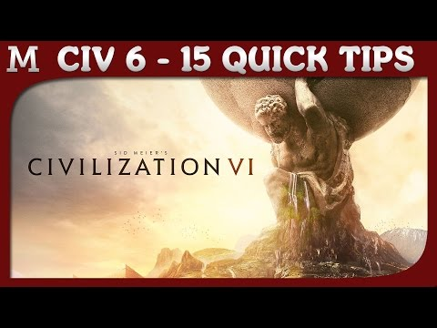 15 Tips for Civilization 6 (Things You Might Not Have Known About Civ 6)