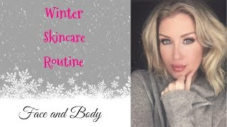 over 40 anti aging winter skincare routine day and night