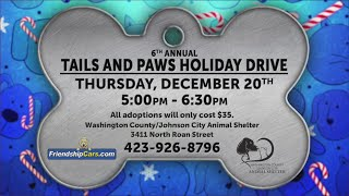 Tails and Paws: Holiday Drive is Thursday, December 20