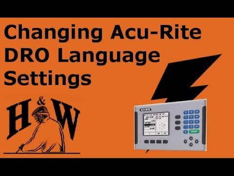 Changing The Language Setting On An Acu-Rite DRO System
