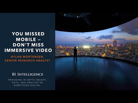 YOU MISSED MOBILE — DON'T MISS IMMERSIVE VIDEO