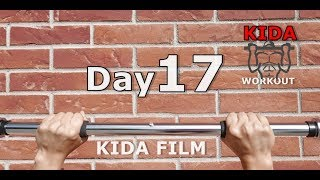 Day 17 /30 Pull-Up Calisthenics Workout Challenge   KIDA FILM