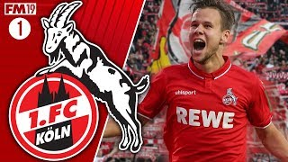 1. FC KÖLN - #1: LATE DRAMA - FOOTBALL MANAGER 2019 FIRST LOOK & EARLY ACCESS PLAYTHROUGH