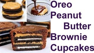 Amazing Oreo Peanut Butter Brownie Cupcakes !!!
