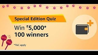 Amazon Special Edition Quiz Answers 29 September win Rs.5,000