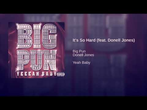 Big Pun It's So Hard ft Donell Jones Slowed By DJ Don mp3