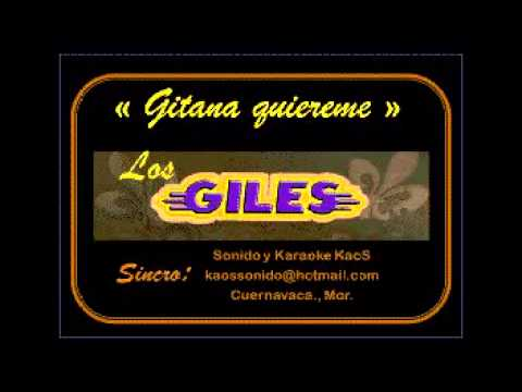GITANA QUIEREME - LOS GILES KARAOKE