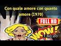 100 BEST  No.707 Con quale amore, con quanto amore (1970) #6591dwhos