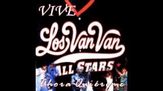 Ahora Quiéreme - Los Van Van All Stars