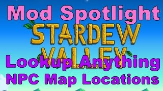 stardew valley mod spotlight npc map locations and lookup anything