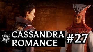 Dragon Age: Inquisition - Cassandra Romance - Part 27 - A Candidate For Divine