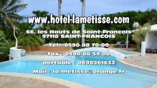 Hotel la Metisse