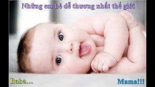 Những em bé dễ thương nhất thế giới