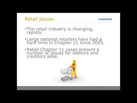 Key Issues to Consider in Retail Bankruptcies