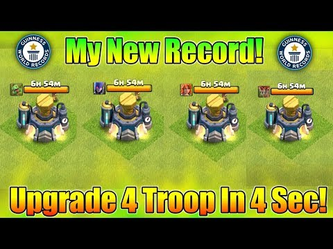 My New Record : I Just Upgrade 4 Troop In Just 4 Sec In Clash Of Clans