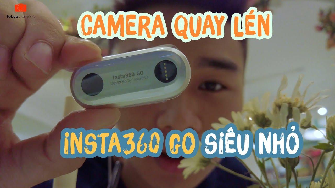 Camera quay lén siêu nhỏ, chống nước và công nghệ siêu đỉnh #Insta360GO | Tokyo Camera