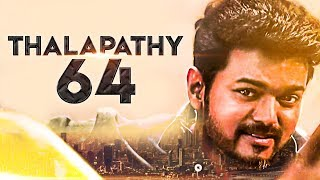 Thalapathy 64 : Vijay says yes to a hot young director | Latest Tamil Cinema News