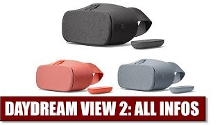 New Daydream View 2 - Everything You Need To Know About Google