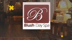 Blush Day Spa - REVIEWS - Altamonte Springs FL - Spa Near