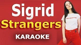 Sigrid - Strangers LYRICS Karaoke