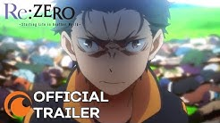 Re:ZERO -Starting Life in Another World- Season 2   OFFICIAL TRAILER