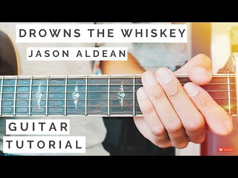 Drowns The Whiskey Jason Aldean Guitar Tutorial // Drowns The Whiskey Guitar // Guitar Lesson #533 Mp3
