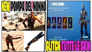 HOW to HAVE ALL THE FREE SKIN SITS FORTNITE SEASON 9 RETURN OF THE PUMP OF NOT