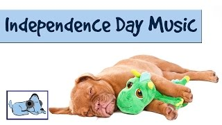 Music To Help Dogs During Fireworks - Independence Day July 4th - Peaceful Music For Stressed Dogs!