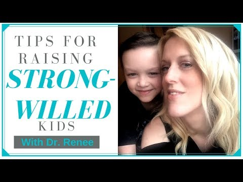 Tips for Raising a Strong-Willed Child