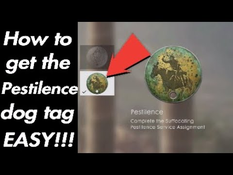 How to get pestilence dog tag EASY!!! |