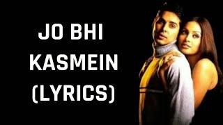 Jo Bhi Kasmein (Lyrics) Raaz | Udit Narayan & Alka Yagnik