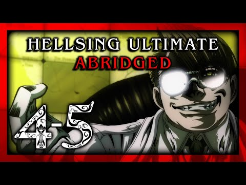 Hellsing Ultimate Abridged Episodes 4-5 - Team Four Star (TFS)